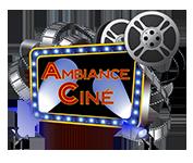 Ambiance Cine